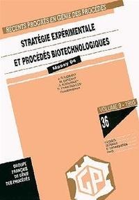 SFGP - Stratégie expérimentale et procédés biotechnologiques.
