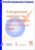 SFISI - Actualités en réanimation et urgences - Enseignement supérieur en soins infirmiers adultes et pédiatrique, 2000.