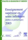 SFISI et  SRLF - Enseignement supérieur en soins infirmiers adultes et pédiatriques 2003.