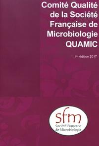 SFM - Comité Qualité de la Société Française de Microbiologie (QUAMIC).