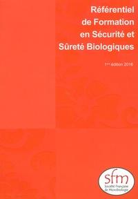 SFM - Référentiel de formation en sécurité et sûreté biologiques - Fiches techniques.
