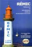 SFM - Rémic 2004 - Référentiel en microbiologie médicale (bactériologie et mycologie).