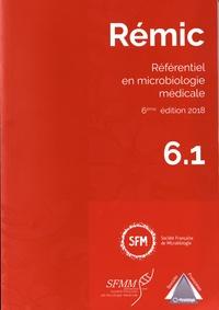 SFM - Rémic - Référentiel en microbiologie médicale, 2 volumes.