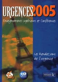SFMU et  Samu de France - Urgences 2005 - Enseignements supérieurs et conférences.