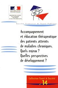 SFSP - Accompagnement et éducation thérapeutique des patients atteints de maladies chroniques - Quels enjeux ? Quelles perspectives de développement ?.