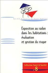 Denis Bard - Exposition au radon dans les habitations : évaluation et gestion du risque.