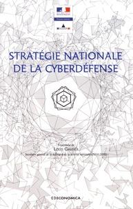 SGDSN - Stratégie nationale de la cyberdéfense.
