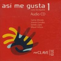 Carme Arbones et Estrella Lopez - Asi me gusta 1 - Curso de espanol. 2 CD audio