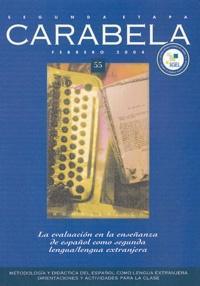 Jesus Sanchez Lobato et Aquilino Sanchez Perez - Carabela N° 55 Febrero 2004 : La evaluacion en la ensenanza de espanol como segunda lengua / lengua extranjera.