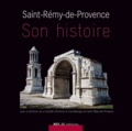SHA de Saint-Rémy-de-Provence - Saint-Rémy-de-Provence - Son histoire.
