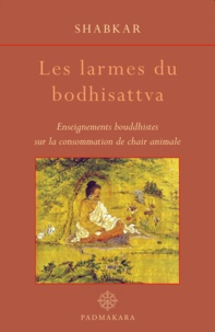 Shabkar - Les larmes du bodhisattva.