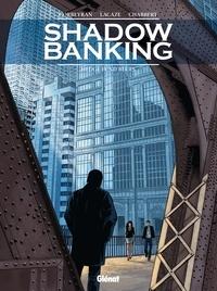 Corbeyran - Shadow Banking - Tome 04 - Hedge Fund Blues.