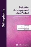 Shafira Dahmoune-Le Jeannic - Evaluation du langage oral chez l'enfant - Linguistique, psychologie cognitive, psychologie développementale, psychanalyse.