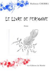 Shahineze Chebira - Le livre de personne.
