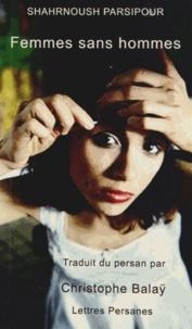 Shahrnoush Parsipour - Femmes sans hommes.