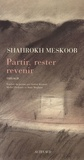 Shahrokh Meskoob - Partir, rester, revenir - Trilogie.