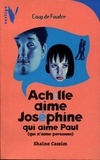 Shaïne Cassim - Achille Aime Joséphine qui Aime Paul qui... - (qui n'aime personne).