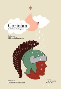 Shakespeare et Michel Garneau - Coriolan.