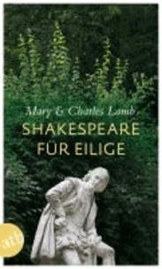 Shakespeare für Eilige - Die zwanzig besten Stücke als Geschichten.