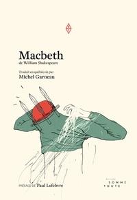 Shakespeare et Michel Garneau - Macbeth.
