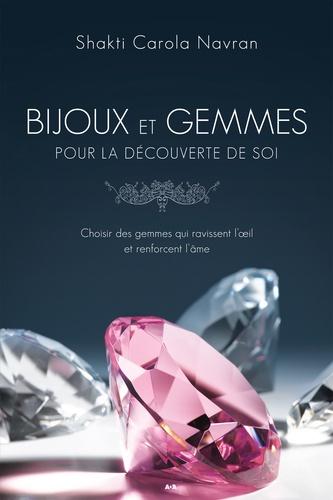 Bijoux et gemmes pour la découverte de soi. Choisir des gemmes qui ravissent l'oeil et renforcent l'âme