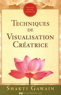 Téléchargement gratuit de livres du domaine public Techniques de visualisation créatrice par Shakti Gawain