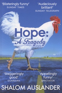 Shalom Auslander - Hope a Tragedy.