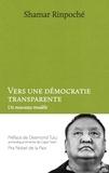 Shamar Rinpoché - Vers une démocratie transparente.