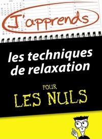 Shamash Alidina et Céline Touati - J'apprends les techniques de relaxation pour les Nuls.
