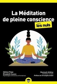 Shamash Alidina - La méditation de pleine conscience pour les nuls.
