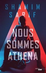 Shamim Sarif - Nous sommes Athena.