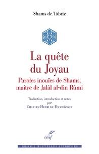 Shams de Tabriz - La quête du joyau - Maqâlât-e Shams al-din Tabrizi.