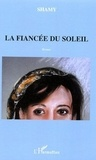 Shamy Chemini - La fiancée du soleil.
