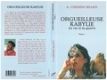 Shamy Chemini - Orgueilleuse Kabylie Tome 1 : La vie et la guerre.