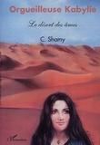 Shamy Chemini - Orgueilleuse Kabylie Tome 5 : Le désert des âmes.