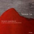 Shan Sa - Nuages immobiles - Les plus beaux poèmes des seize dynasties chinoises.