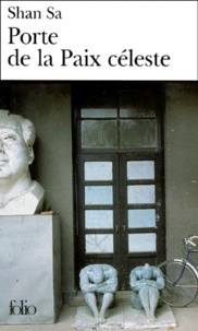 Best books pdf download gratuit Porte de la Paix céleste PDF MOBI PDB (Litterature Francaise) par Shan Sa