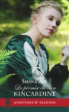Shana Abé - La promise du clan Kincardine.