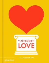 Shana Gozansky - My Art Book of Love.