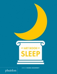 Shana Gozansky - My art book of sleep.