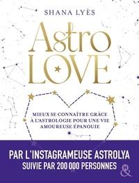 Shana Lyès - Astro Love.