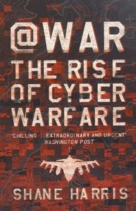@War - The Rise of Cyber Warfare.pdf