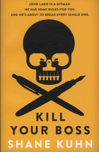 Shane Kuhn - Kill Your Boss.