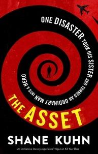 Shane Kuhn - The Asset.