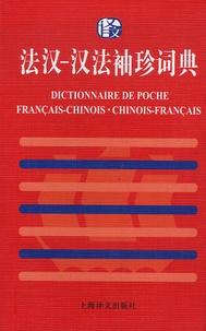 Dictionnaire de poche Français-Chinois, Chinois-Français -  Shanghai (Editions) |