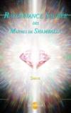 Shani - Rayonnance sacrée des Maîtres de Shamballa.