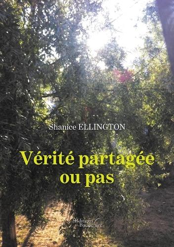 Shanice Ellington - Verité partagée ou pas.