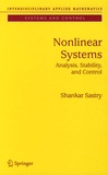 Shankar Sastry - Nonlinear Systems - Analysis, Stability and Control.
