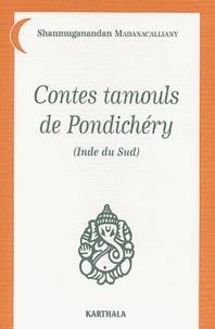 Histoiresdenlire.be Contes tamouls de Pondichéry (Inde du Sud) Image