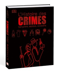 Shanna Hogan et Michael Kerrigan - Histoires des crimes - Gangsters, escrocs, assassins.